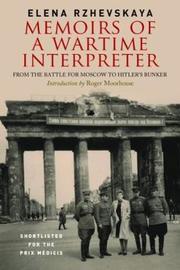 Memoirs of a Wartime Interpreter by Elena Rzhevskaya