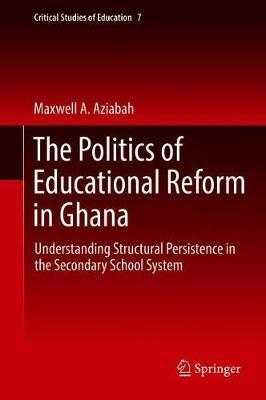 The Politics of Educational Reform in Ghana by Maxwell A. Aziabah image