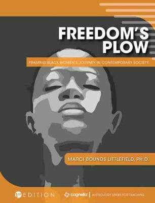 Freedom's Plow by Marci Bounds Littlefield