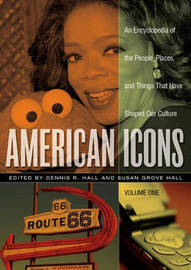 American Icons [3 volumes]