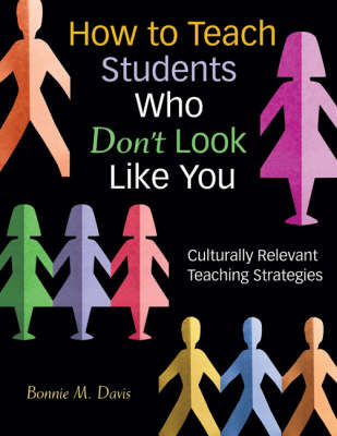 How to Teach Students Who Don't Look Like You: Culturally Relevant Teaching Strategies image