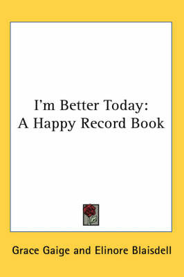 I'm Better Today: A Happy Record Book image