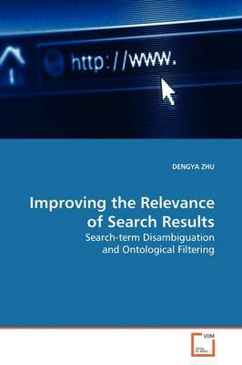 Improving the Relevance of Search Results by DENGYA ZHU image