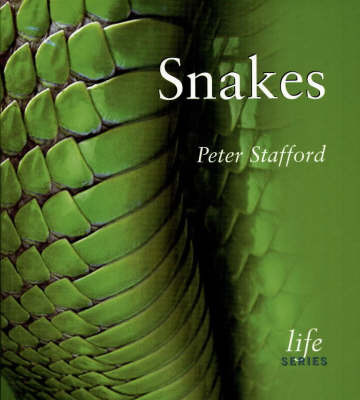 Snakes by Peter Stafford