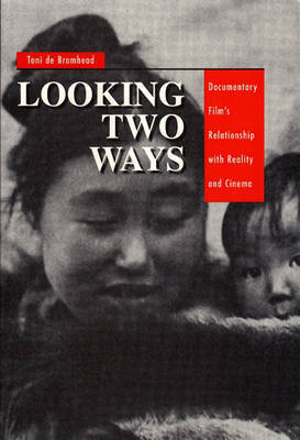 Looking Two Ways by Toni De Bromhead