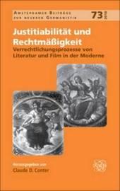 Justitiabilitat Und RechtmaA Igkeit.: Verrechtlichungsprozesse Von Literatur Und Film in Der Moderne. image