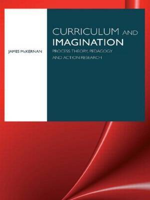 Curriculum and Imagination by James McKernan image