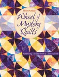 Wheel of Mystery Quilts by Helen Marshall image