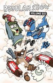 Regular Show: Volume 6 by Mad Rupert