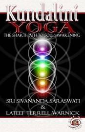 Kundalini Yoga by Sri Swami Sivananda Saraswati