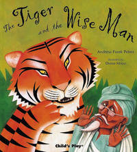 The Tiger and the Wise Man by Andrew Fusek Peters image