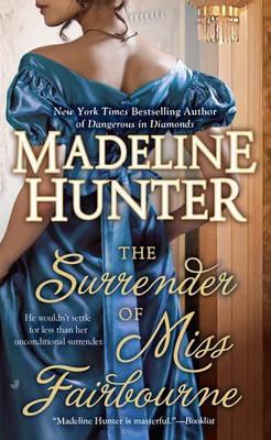 The Surrender Of Miss Fairbourne by Madeline Hunter image