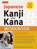 Japanese Kanji and Kana Workbook by Wolfgang Hadamitzky
