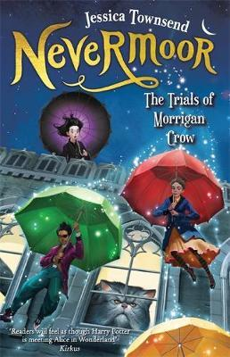Nevermoor: The Trials of Morrigan Crow by Jessica Townsend image