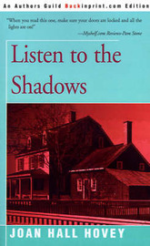Listen to the Shadows by Joan Hall Hovey image