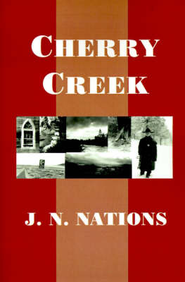 Cherry Creek by J. N. Nations image