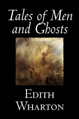Tales of Men and Ghosts by Edith Wharton image