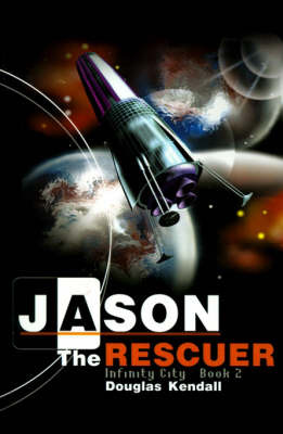 Jason the Rescuer by Douglas Kendall image
