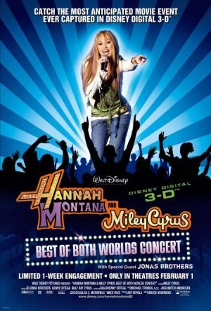 Hannah Montana and Miley Cyrus - Best Of Both Worlds Concert: The Movie on