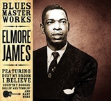 Blues Masterworks by Elmore James