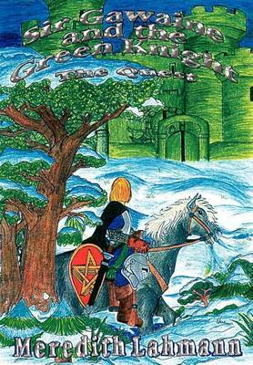 Sir Gawaine and the Green Knight: the Quest by Meredith Lahmann image