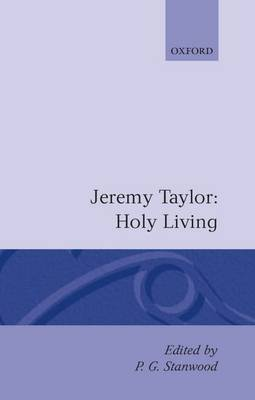 Holy Living and Holy Dying: Volume I: Holy Living by Jeremy Taylor image