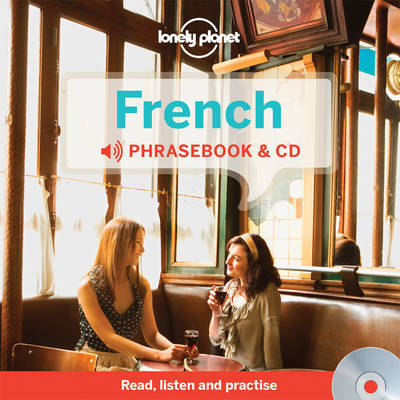 French Phrasebook and Audio CD 3 by Lonely Planet