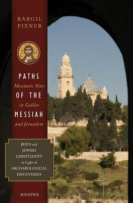 Paths of the Messiah by Bargil Pixner