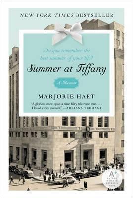 Summer at Tiffany A Memoir by Marjorie Hart