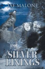 Silver Linings by Jae Malone
