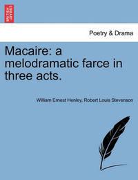 Macaire by William Ernest Henley