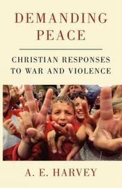 Demanding Peace by A.E. Harvey