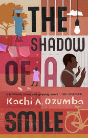 The Shadow of a Smile by Kachi A. Ozumba image
