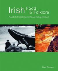 Irish Food and Folklore by Clare Connery image