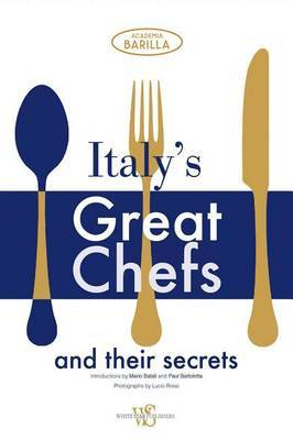 Italy's Great Chefs and Their Secrets image