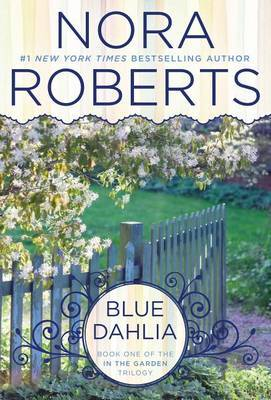 Blue Dahlia by Nora Roberts image