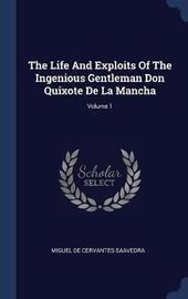 The Life and Exploits of the Ingenious Gentleman Don Quixote de la Mancha; Volume 1 image