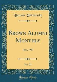 Brown Alumni Monthly, Vol. 21 by Brown University image
