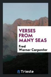 Verses from Many Seas by Fred Warner Carpenter image