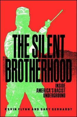 The Silent Brotherhood by Kevin Flynn