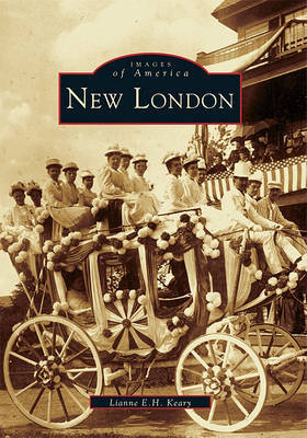 New London by Lianne E H Keary