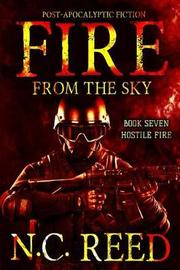 Fire From the Sky by N C Reed