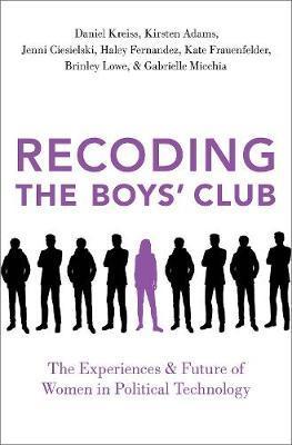 Recoding the Boys' Club by Daniel Kreiss