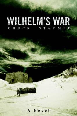 Wilhelm's War by Charles H. Stammer image