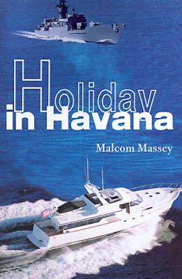 Holiday in Havana by Malcom Massey