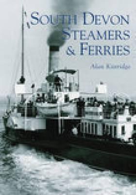 South Devon Steamers & Ferries by Alan Kittridge