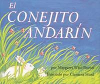 El Conejito Andarin by Margaret Wise Brown