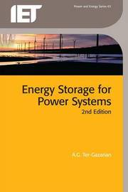 Energy Storage for Power Systems by A. G. Ter-Gazarian