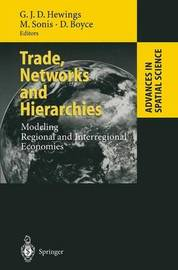 Trade, Networks and Hierarchies