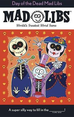 Day of the Dead Mad Libs by Karl Jones image